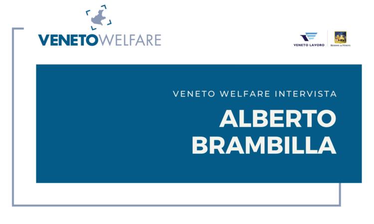 Veneto Welfare intervista Alberto Brambilla