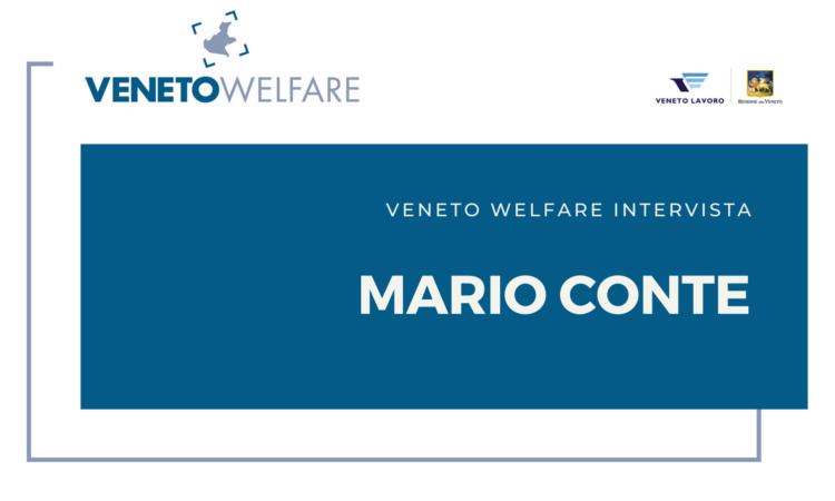 Veneto Welfare intervista Mario Conte