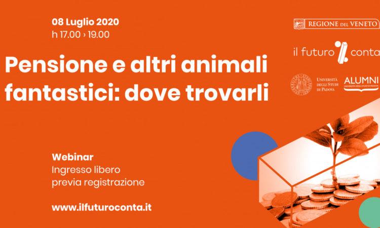 Pensioni e altri animali fantastici: dove trovarli – Webinar – 08.07.2020
