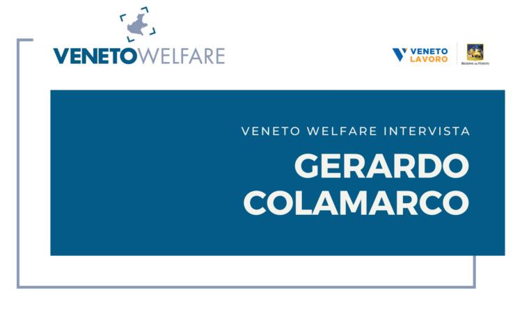 Veneto Welfare intervista Gerardo Colamarco