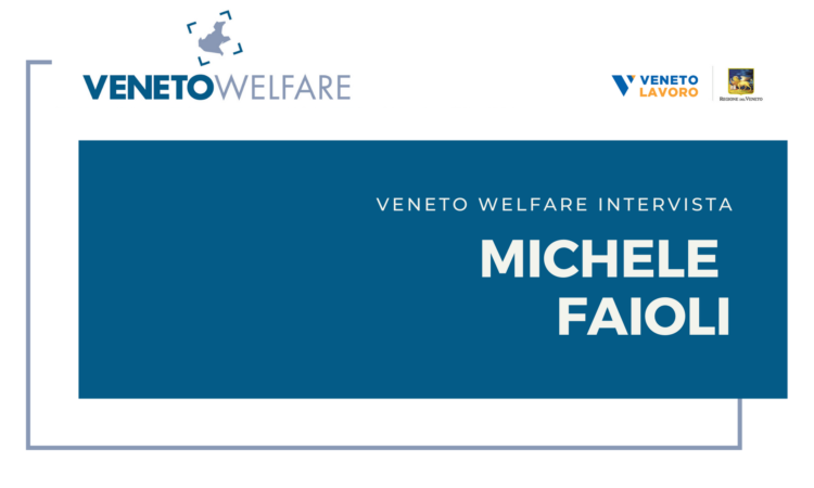 Veneto Welfare intervista Michele Faioli