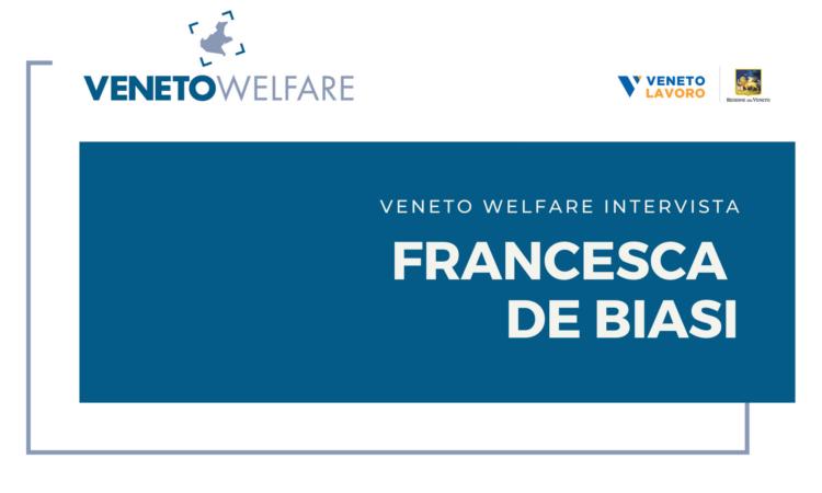 Veneto Welfare intervista Francesca De Biasi