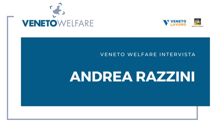 Veneto Welfare intervista Andrea Razzini